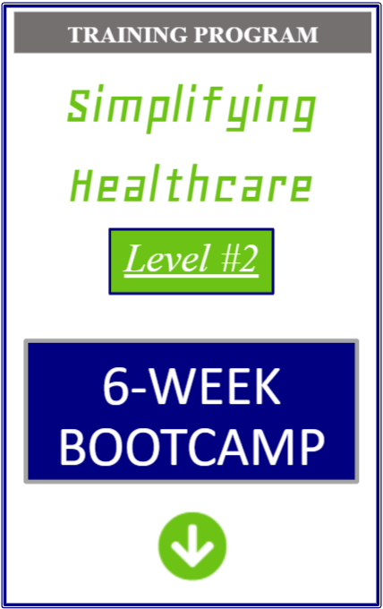 simplifying healthcare level two six week bootcamp